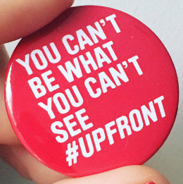#upfront: you can't be what you can't see